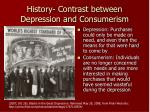 history contrast between depression and consumerism