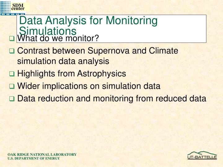 Data Analysis for Monitoring Simulations