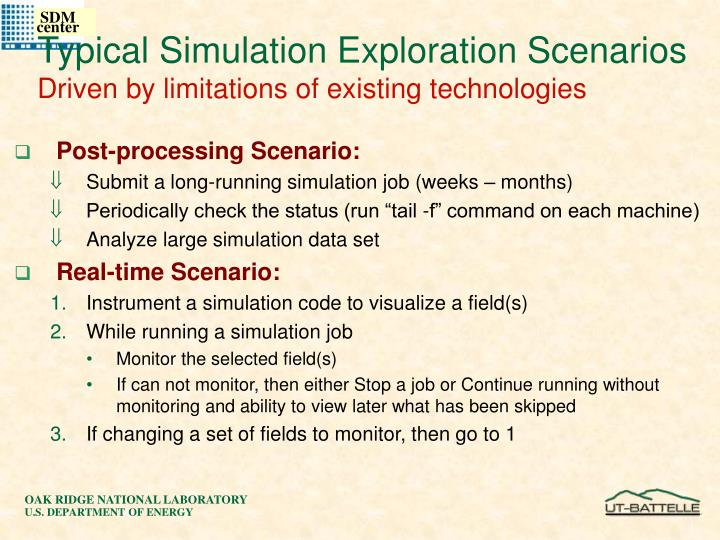 Typical Simulation Exploration Scenarios
