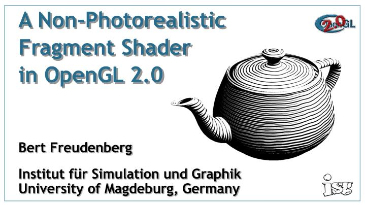 PPT - A Non-Photorealistic Fragment Shader in OpenGL 2 0 PowerPoint