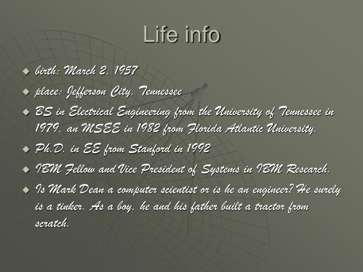 Life info