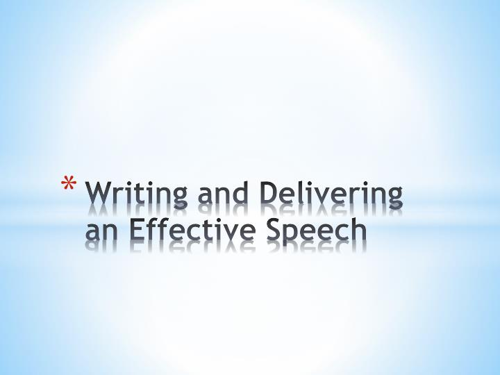 writing and delivering an effective speech n.