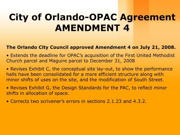 City of Orlando-OPAC Agreement AMENDMENT 4