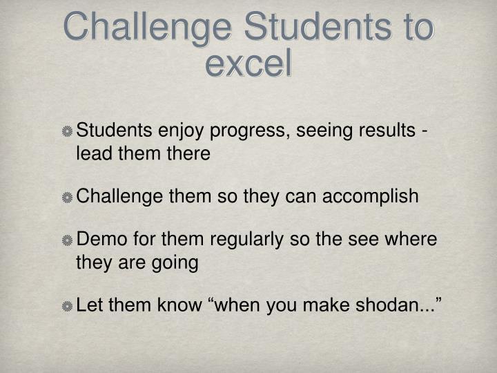 Challenge Students to excel