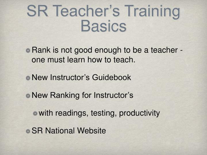 Sr teacher s training basics