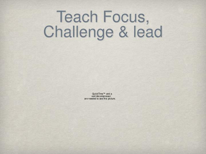 Teach Focus,