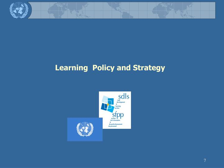 Learning  Policy and Strategy
