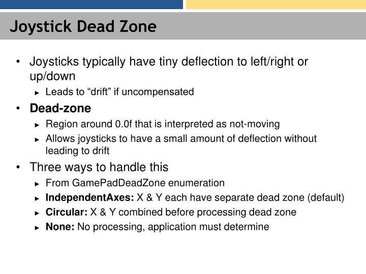 Joystick Dead Zone