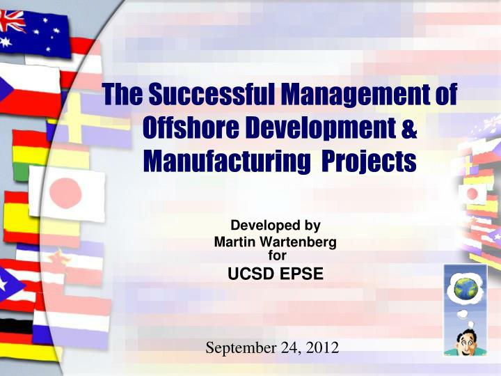 the successful management of offshore development manufacturing projects n.