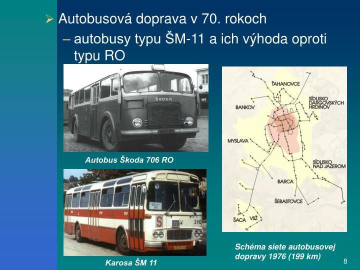 Autobusová doprava v 70. rokoch