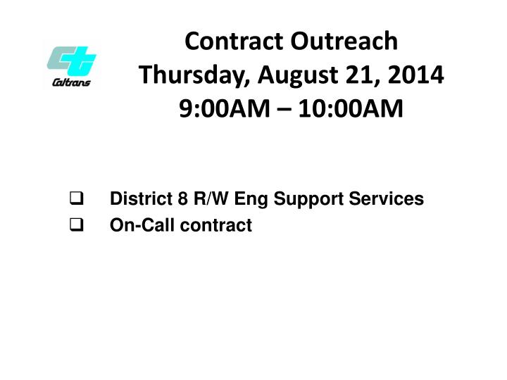 contract outreach thursday august 21 2014 9 00am 10 00am n.