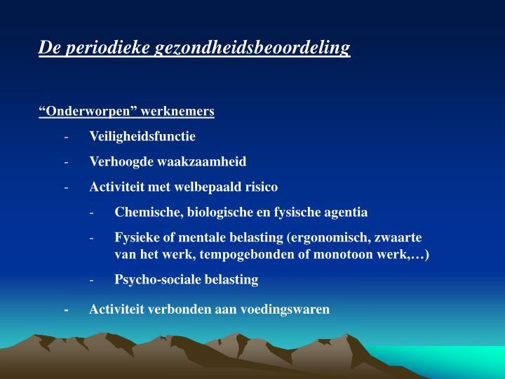 De periodieke gezondheidsbeoordeling