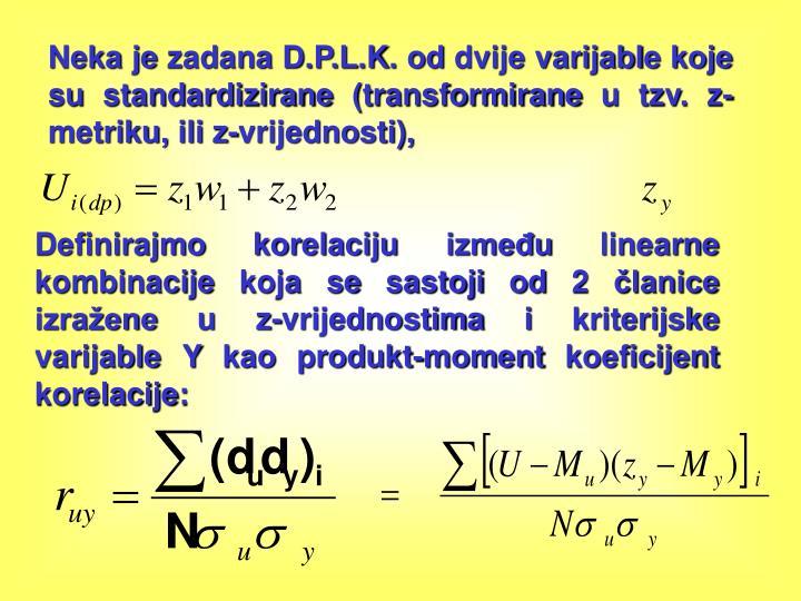 Neka je zadana D.P.L.K. od dvije varijabl