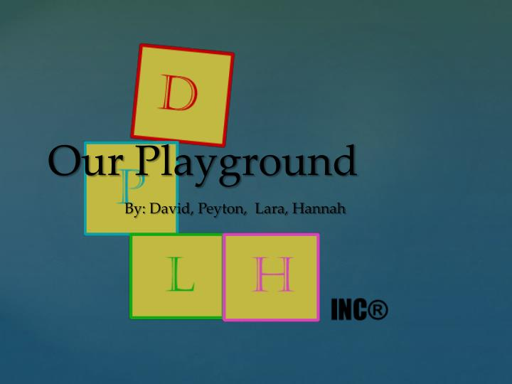 our playground n.