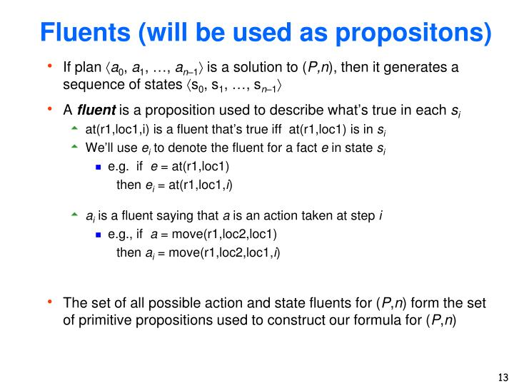 Fluents (will be used as propositons)