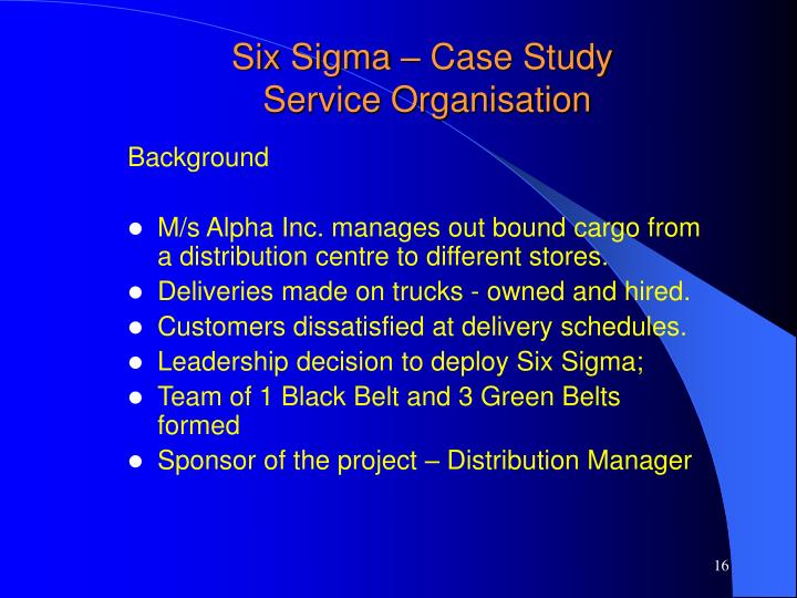 Six Sigma – Case Study