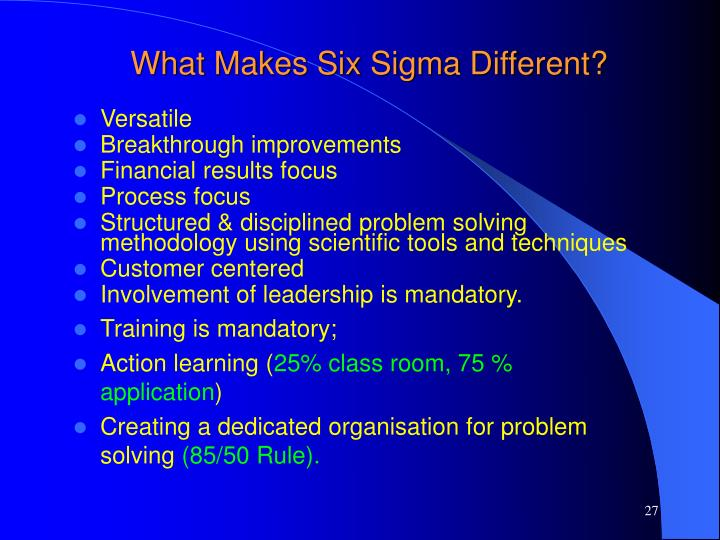 What Makes Six Sigma Different?