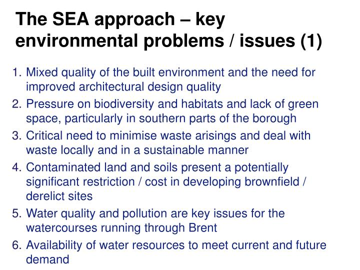 The SEA approach – key environmental problems / issues (1)