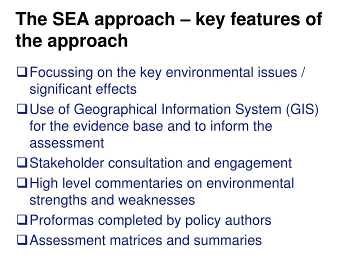 The SEA approach – key features of the approach