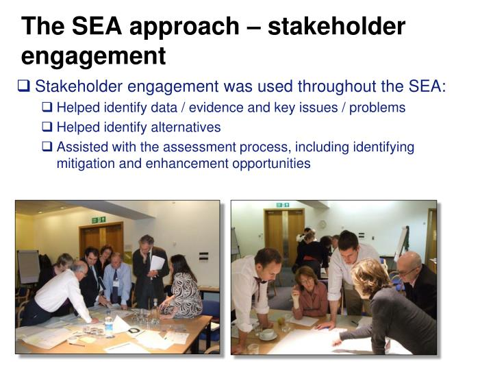 The SEA approach – stakeholder engagement