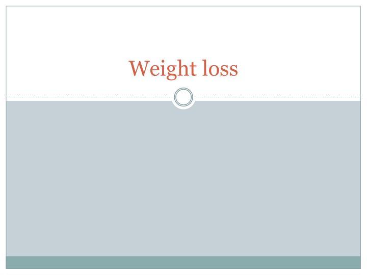 W eight loss