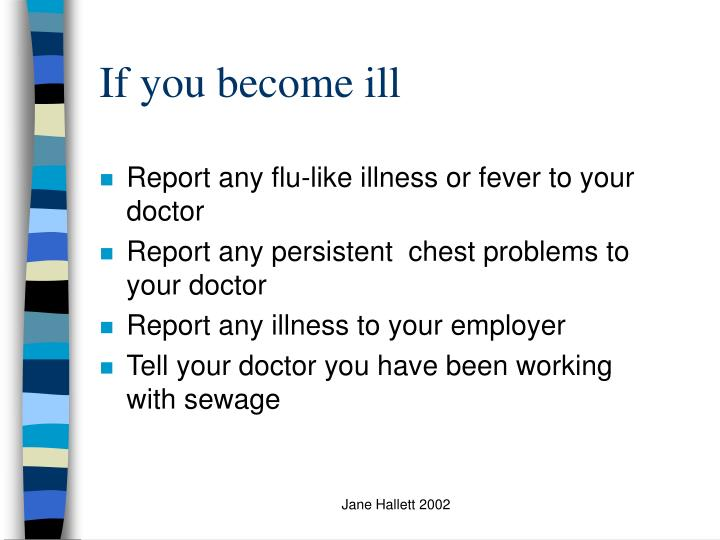 If you become ill