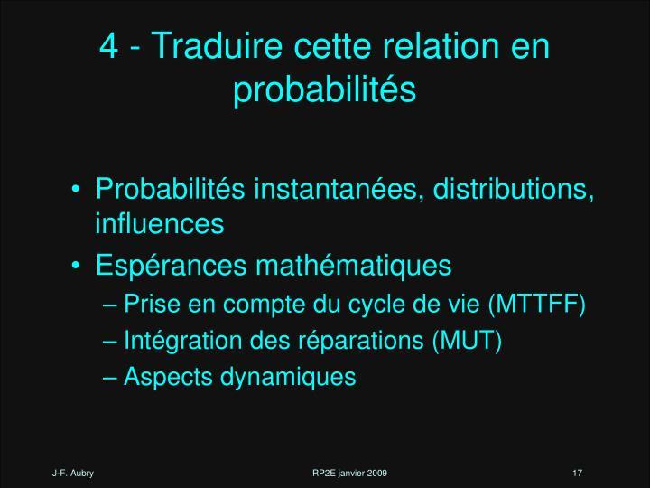 Probabilités instantanées, distributions, influences
