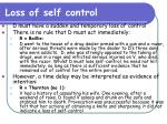 loss of self control
