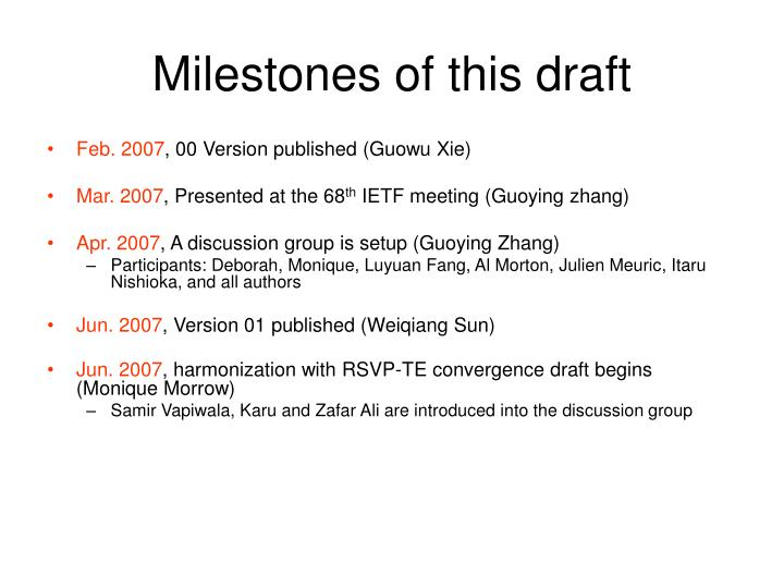 Milestones of this draft
