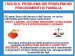 i soldi il problema dei problemi nei procedimenti di famiglia