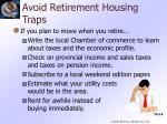 avoid retirement housing traps