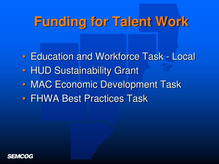 Funding for Talent Work