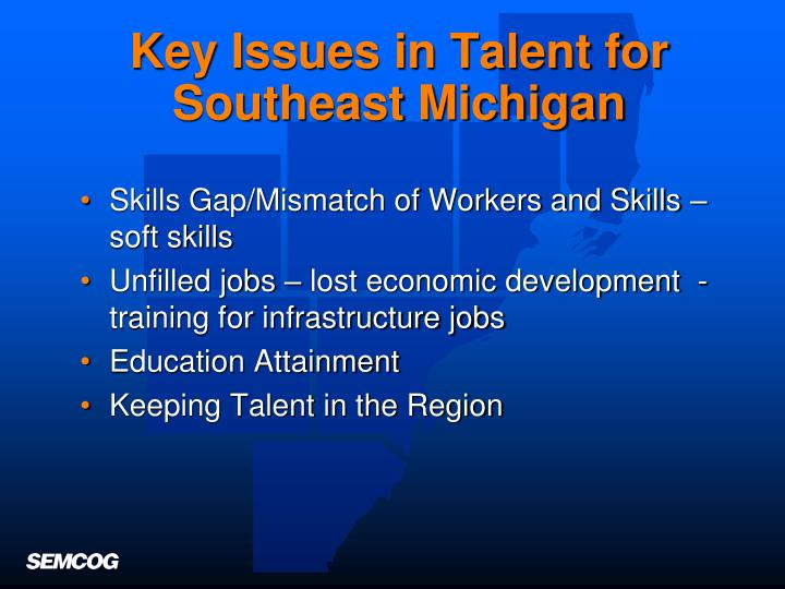 Key Issues in Talent for Southeast Michigan