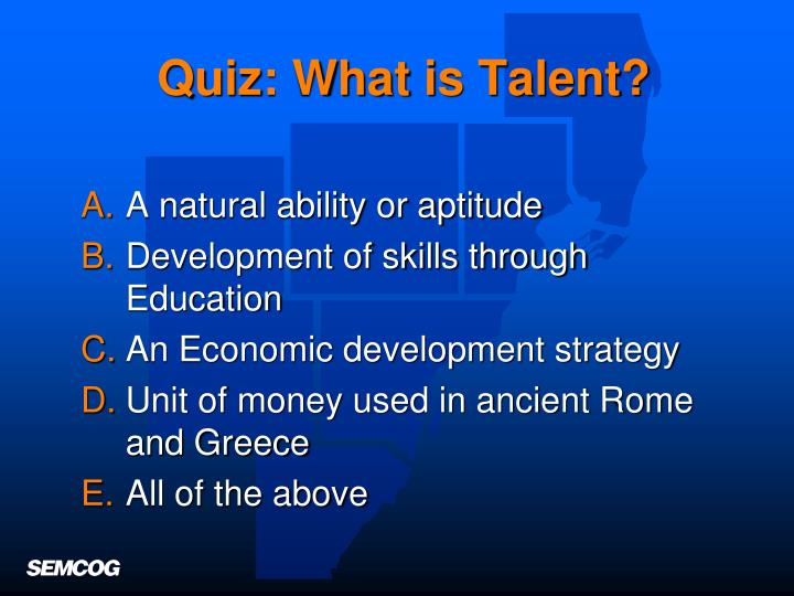 Quiz what is talent