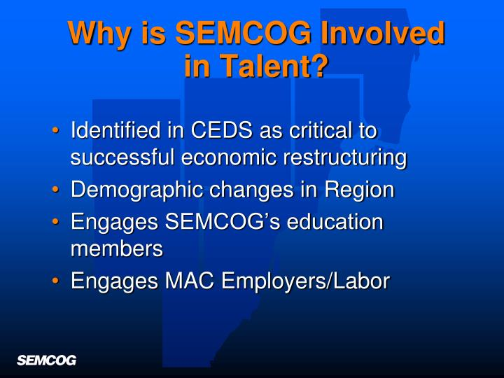 Why is SEMCOG Involved