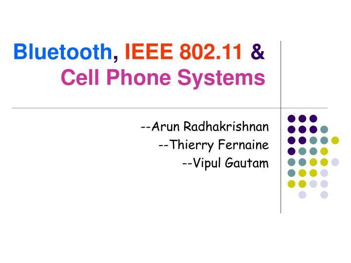 bluetooth ieee 802 11 cell phone systems n.