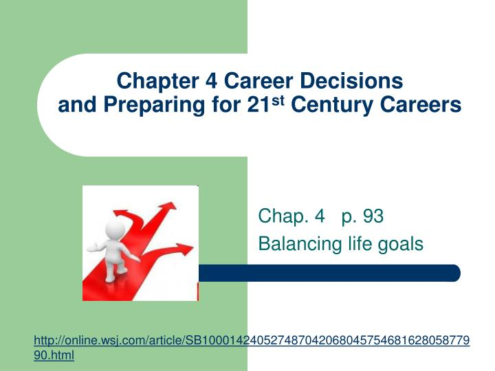 Chapter 4 career decisions and preparing for 21 st century careers