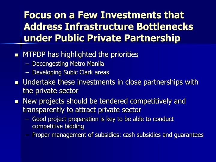 Focus on a Few Investments that Address Infrastructure Bottlenecks