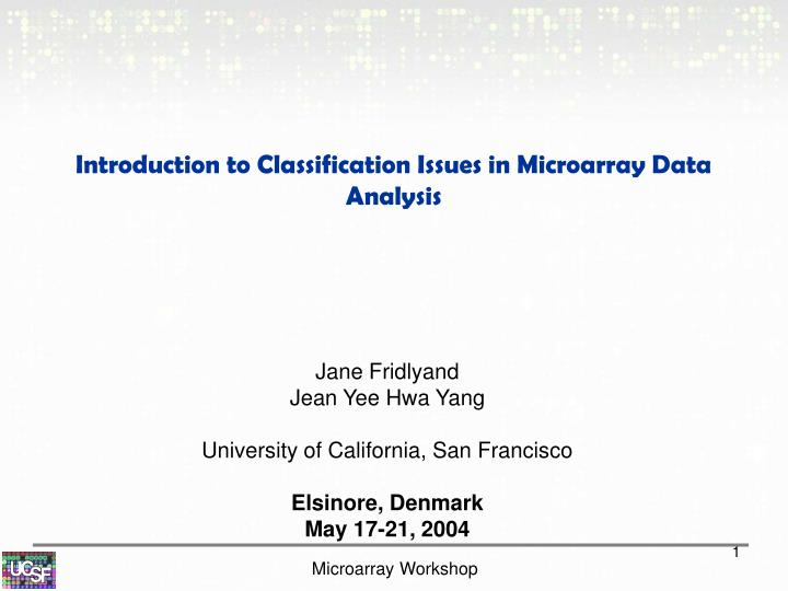 introduction to classification issues in microarray data analysis n.
