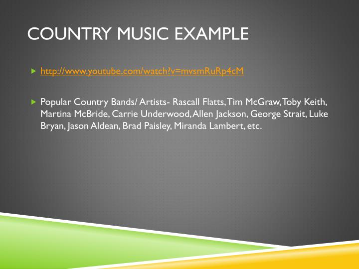 Country Music Example