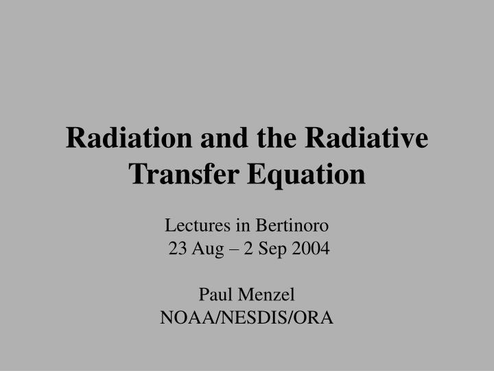 radiation and the radiative transfer equation n.