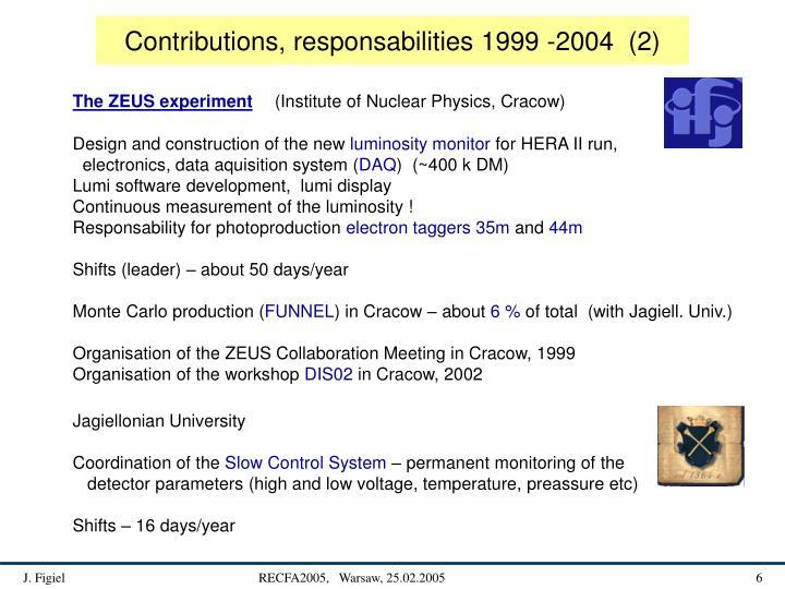 Contributions, responsabilities 1999 -2004  (2)