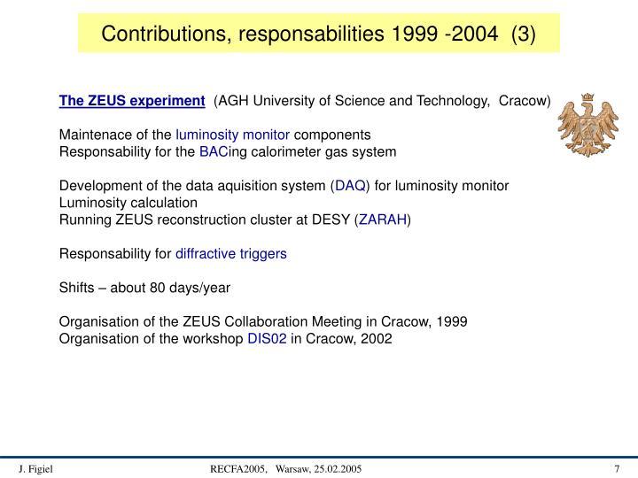Contributions, responsabilities 1999 -2004  (3)