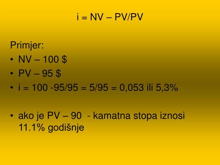 i = NV – PV/PV