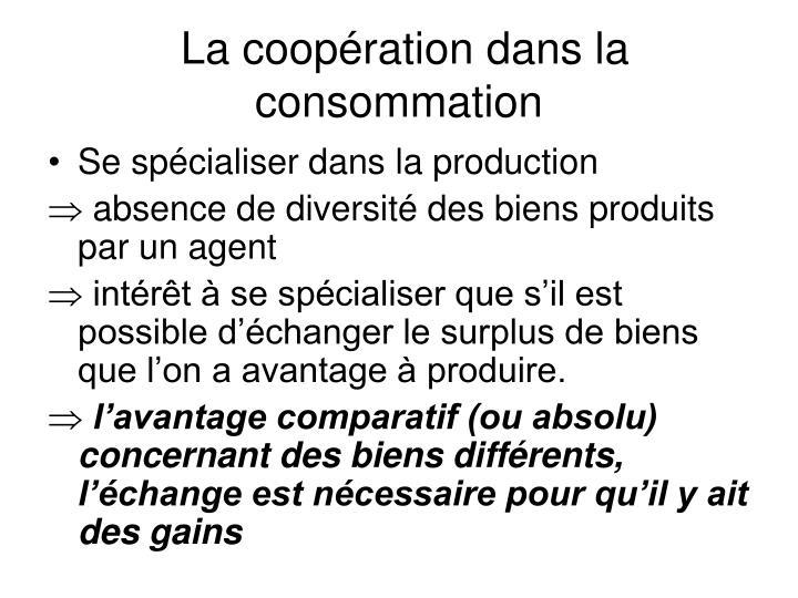 La coopération dans la consommation