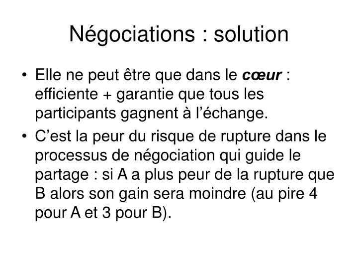 Négociations : solution