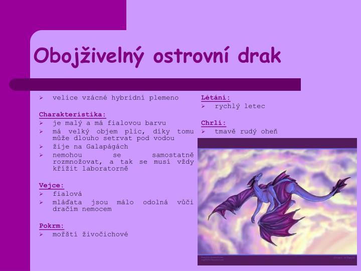 Oboj iveln ostrovn drak