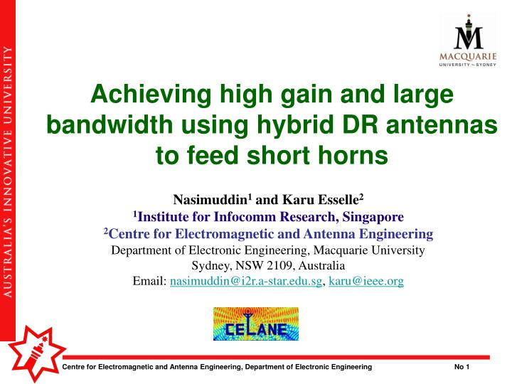 achieving high gain and large bandwidth using hybrid dr antennas to feed short horns n.