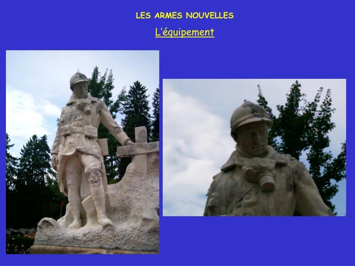 LES ARMES NOUVELLES