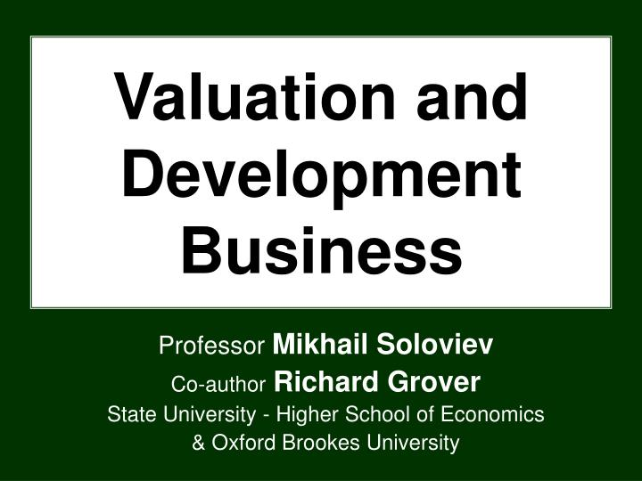 valuation and development business n.
